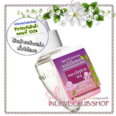 Bath & Body Works / Wallflowers Fragrance Refill 24 ml. (Stress Relief - Eucalyptus Tea)