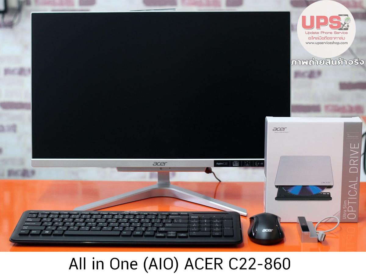 คอมพิวเตอร์ All in One (AIO) ACER C22-860 [AIO ออลอินวัน Acer Aspire C22-860-724G1T21Mi/T003 (DQ.B94ST.003)]