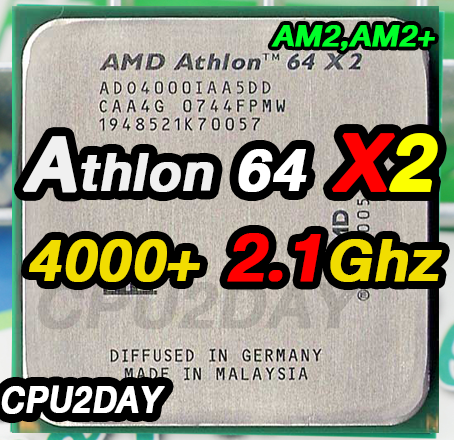 [AM2] Athlon 64 X2 4000+ 2.1Ghz
