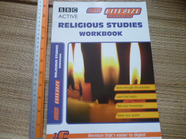 RELIGIOUS STUDIES WORKBOOK (BBC Active/ GCSE BiteSite Revision)