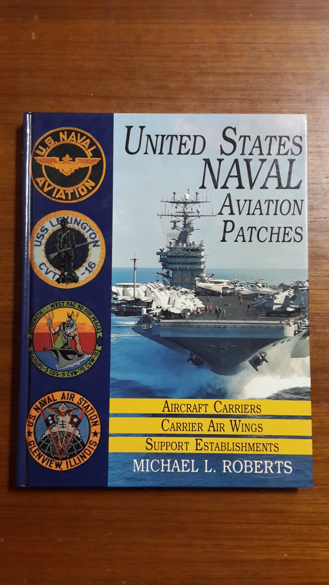UNITED STATES NAVAL AVIATION PATCHES / MICHAEL L. ROBERTS