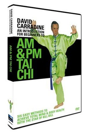 An Introduction for Beginners to AM & PM Tai Chi with David Carradine