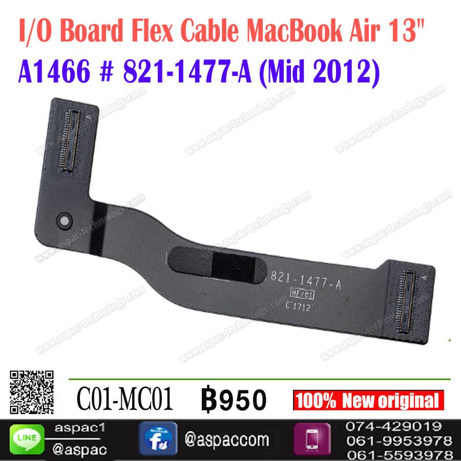 """I/O Board Flex Cable MacBook Air 13"""" A1466 # 821-1477-A (Mid 2012)"""