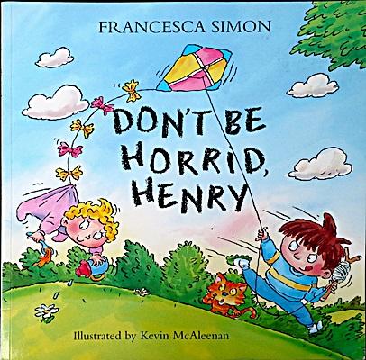 Don't be Horrid Henry