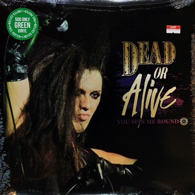 Dead Or Alive - You Spin Me Round 1LP N.