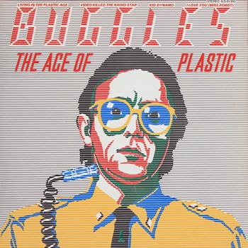 Buggles - The Age Of Plastic 1980