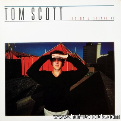 Tom Scott - Intimate Strangers 1978
