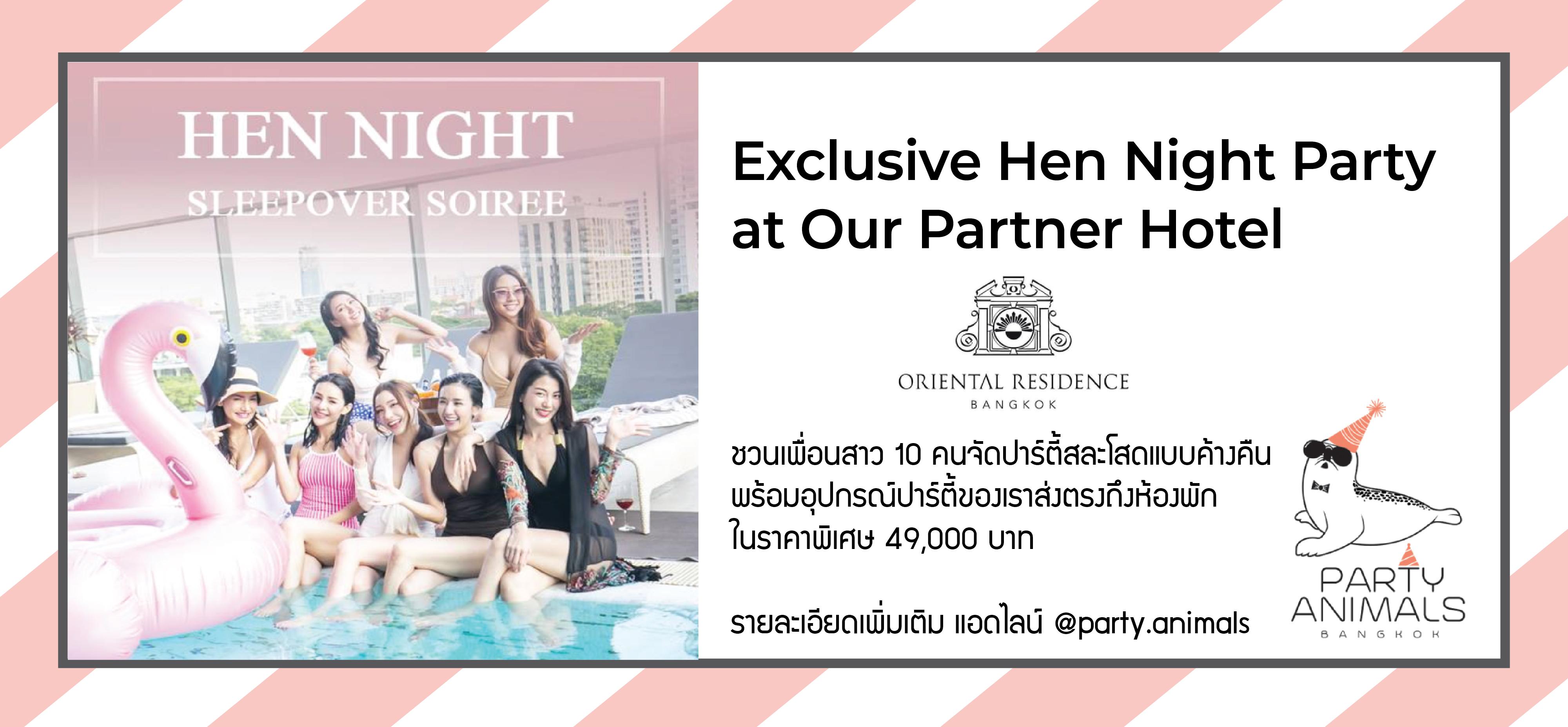 Hen Night at Oriental Residence Bangkok