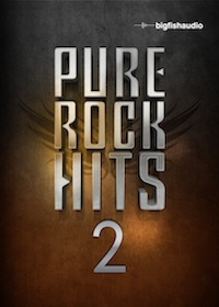 Big Fish Audio - Pure Rock Hits 2 KONTAKT